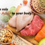 What is the role of amino acids in your body?, trend health